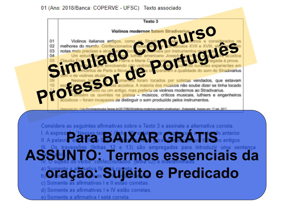 Simulado sobreTermos essenciais da oração: Sujeito e Predicado Concurso Professor de Português
