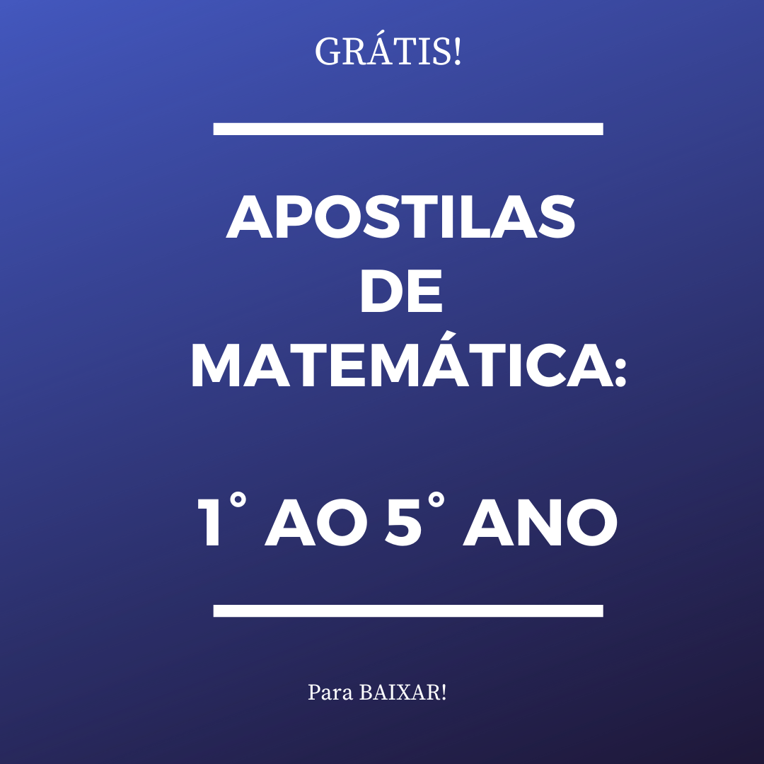 Baixar – Apostilas de Matemática do 1° ao 5° ano