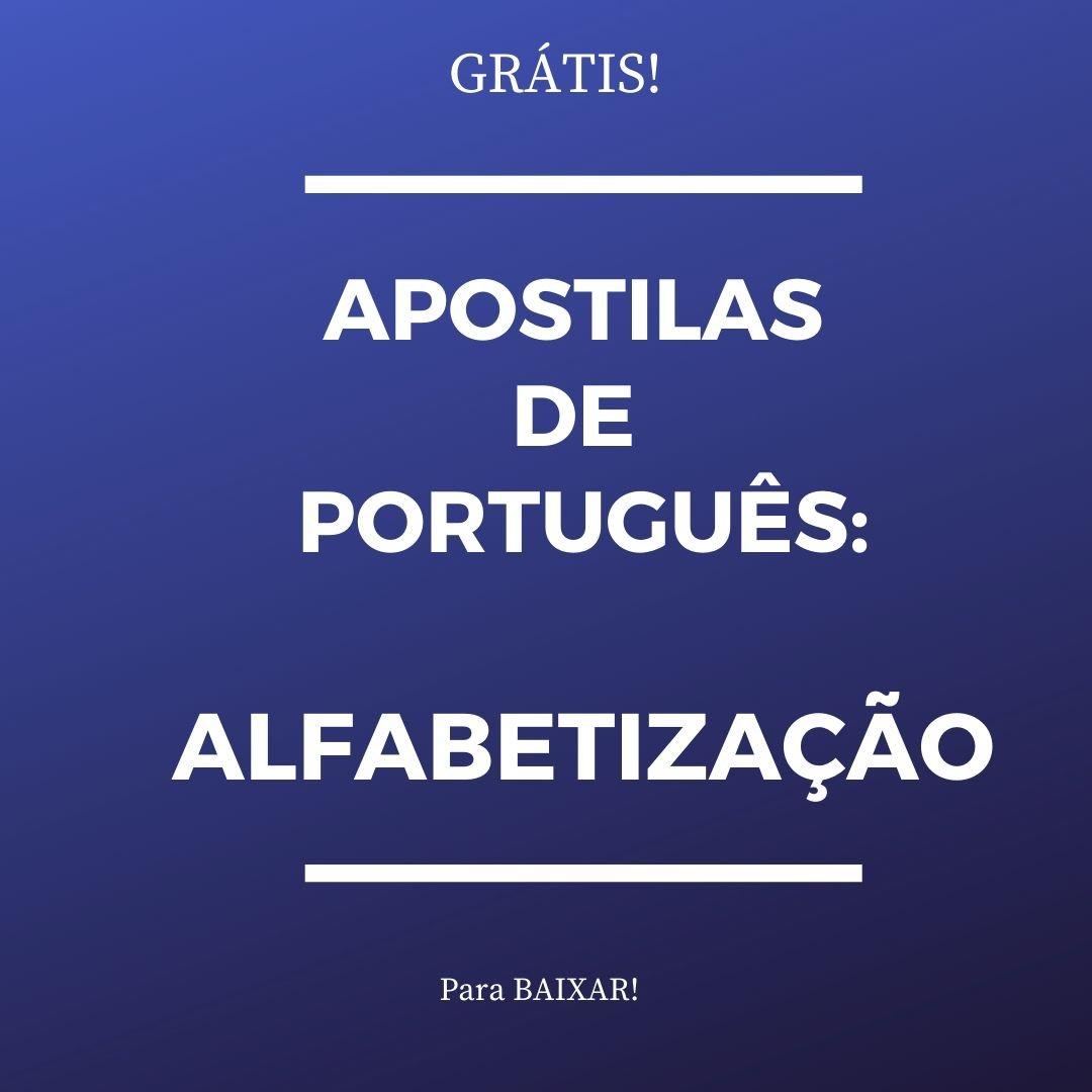 GRÁTIS – Apostila com Atividades de Português para a Alfabetização